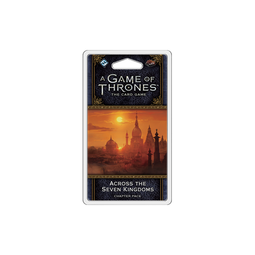 Дополнение к настольной игре A Game of Thrones: The Card Game (Second Edition) – Across the Seven Kingdoms