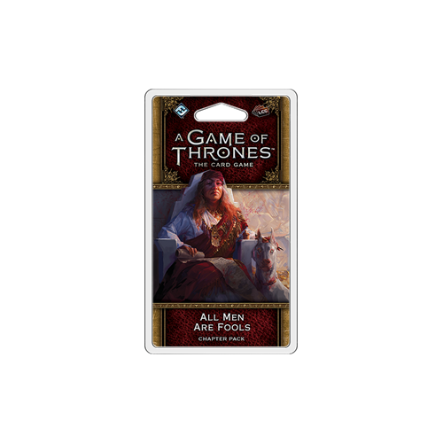 Дополнение к настольной игре A Game of Thrones: The Card Game (Second Edition) – All Men Are Fools