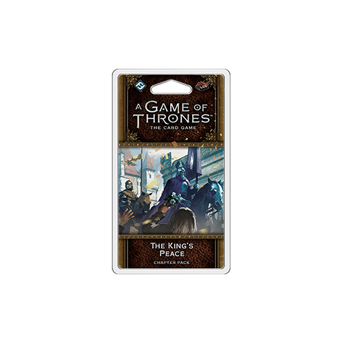 Дополнение к настольной игре A Game of Thrones: The Card Game (Second Edition) – The King's Peace